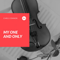 Chris Connor - My One and Only