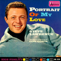 Steve Lawrence - Portrait of My Love / Second Time Around / For You / When She Leaves You / There Will Never Be Another You / When You're in Love / Don't Take Your Love From Me / I'm Glad There Is You / More Than You Know / Don't Blame Me / Exactly Like You (Full Album 1961)