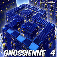 Paul Johnson - Gnossienne 4