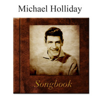 Michael Holliday - The Michael Holliday Songbook