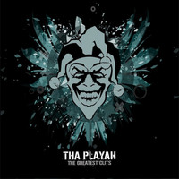 Tha Playah - The Greatest Clits