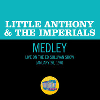 Little Anthony & The Imperials - Tears On My Pillow / Hurts So Bad / Goin' Out Of My Head (Medley/Live On The Ed Sullivan Show, January 26, 1970)