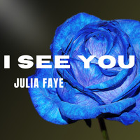 Julia Faye - I See You (Demo)