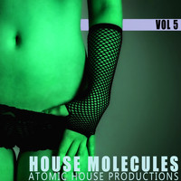 Various Artists - House Molecules, Vol. 5