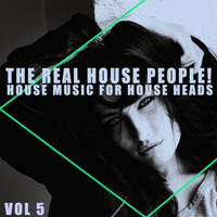 Various Artists - The Real House People!, Vol. 5