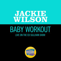 Jackie Wilson - Baby Workout (Live On The Ed Sullivan Show, March 31, 1963)