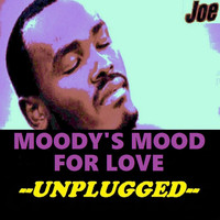 Joe - Moody's Mood for Love