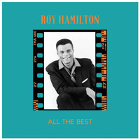 Roy Hamilton - All the Best