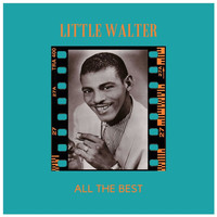 Little Walter - All the Best