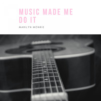 Marilyn Monroe - Music Made Me Do It