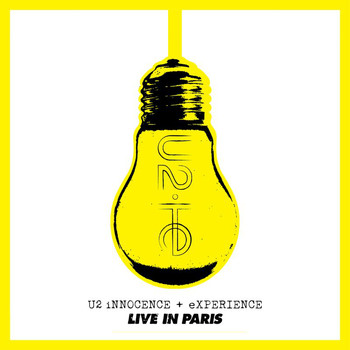 U2 - The Virtual Road – iNNOCENCE + eXPERIENCE Live In Paris EP (Remastered 2021 [Explicit])