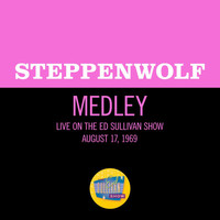 Steppenwolf - Born To Be Wild / Magic Carpet Ride (Medley/Live On The Ed Sullivan Show, August 17, 1969)