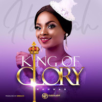 Hannah - King of Glory