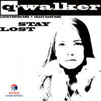 Q-Walker - Stay Lost