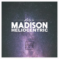 Martyr for Madison - Heliocentric