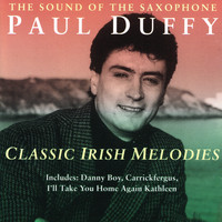Paul Duffy - Classic Irish Melodies