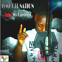 1Smogle Nation - Take My Burdens