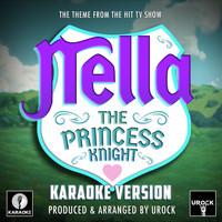 "Urock Karaoke - Nella The Princess Knight Main Theme (From ""Nella The Princess Knight"") (Karaoke Version)"