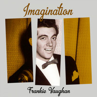 Frankie Vaughan - Imagination