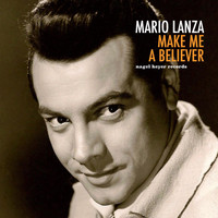 Mario Lanza - Make Me a Believer
