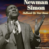 Newman Simon - Hallowed Be Your Name (Explicit)