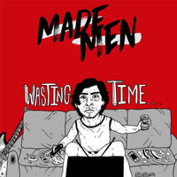 Made Men - Wasting Time - EP (Explicit)