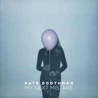 Kate Boothman - My Next Mistake (Explicit)
