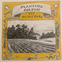 The Ocoee Boys - Planting Season