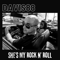Davis88 - She's My Rock n' Roll