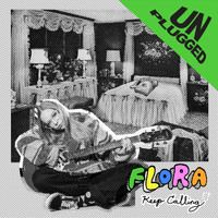 Flora - Keep Calling (Unplugged) - EP