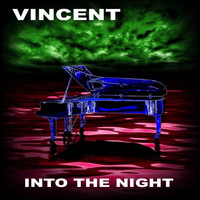 Vincent - Into the Night