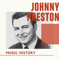 Johnny Preston - Johnny Preston - Music History