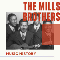 The Mills Brothers - The Mills Brothers - Music History
