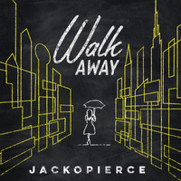 Jackopierce - Walk Away
