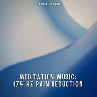 Thomas Skymund - Meditation Music: 174 Hz Pain Reduction