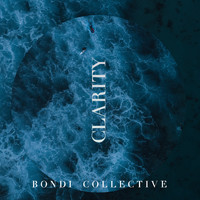 Bondi Collective - Clarity