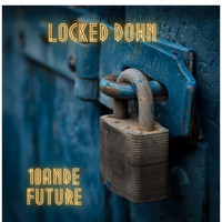10And future - Locked Down Original Mix