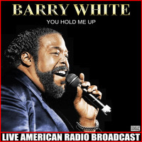 Barry White - You Hold Me Up (Live)