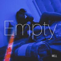 Mell - Empty (Explicit)