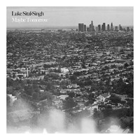 Luke Sital-Singh - Maybe Tomorrow