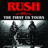 Rush - The First Us Tours