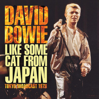 David Bowie - Like Some Cat From Japan