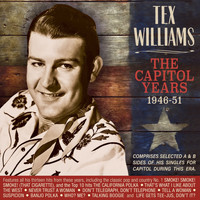 Tex Williams - The Capitol Years 1946-51