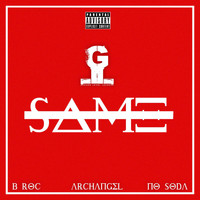 Archangel featuring B-Roc and No Soda - Same (Explicit)