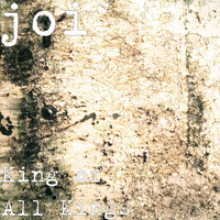Joi - King of All Kings