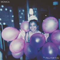 Monica - Fell for You