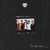 Why Don't We - The Bad Ones