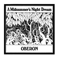 Oberon - A Midsummer's Night Dream (Expanded Edition)
