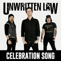 Unwritten Law - Celebration Song (2021 Remastered [Explicit])