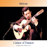 Sabicas - Guitars Of Passion (Analog Source Remaster 2021)